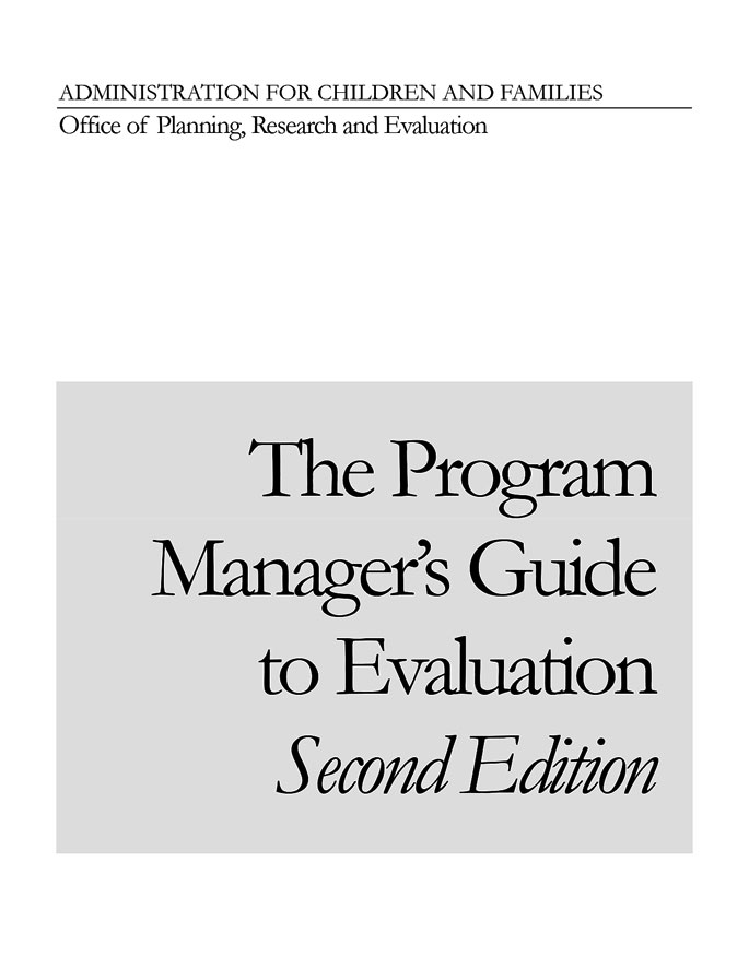 Social Program Managers Guide to Evaluation